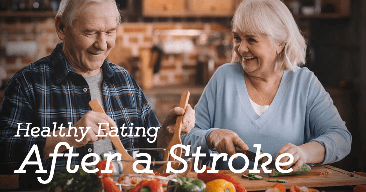 Healthy Eating After A Stroke